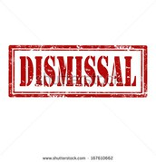 DISMISSAL CHANGES
