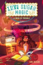 Love, Sugar, Magic: a taste of magic