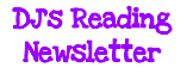 DJ's April ~ May Reading Newsletter