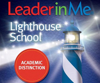 Leader in Me Lighthouse School of Academic Distinction