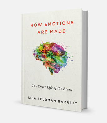 Book cover: How Emotions Are Made: The Secret Life of the Brain by Lisa Feldman Barrett