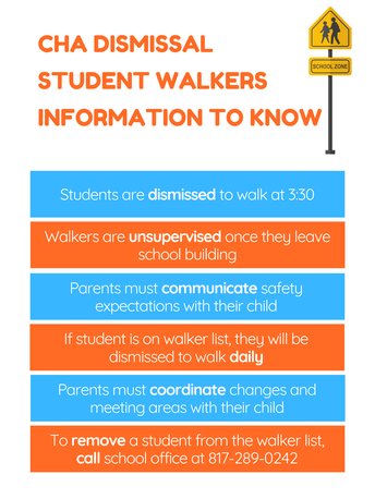 STUDENT WALKER AT DISMISSAL? IMPORTANT INFORMATION TO KNOW!
