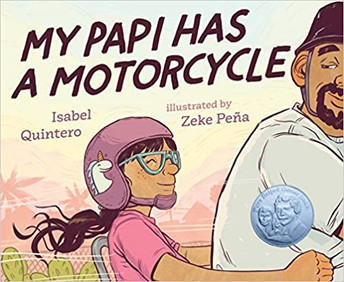 """My Papi Has a Motorcycle"" by Isabel Quintero"