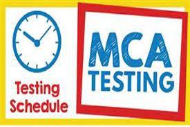 MCA TESTING BEGINS THIS WEEK