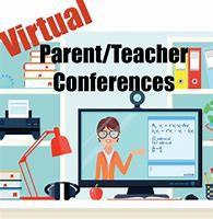 Virtual Parent/Teacher Conferences - Dec. 10 - 11