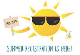 Reminder:  Summer School Program Registration Deadline is Tuesday, May 25 (Extended to Tues., June 1)