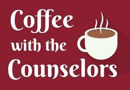 Coffee with the College Counselors