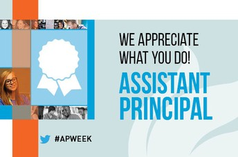 Celebrate National Assistant Principals Week.  (April 5-9)
