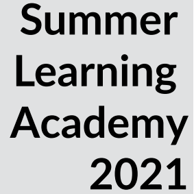Summer Learning Academy 2021
