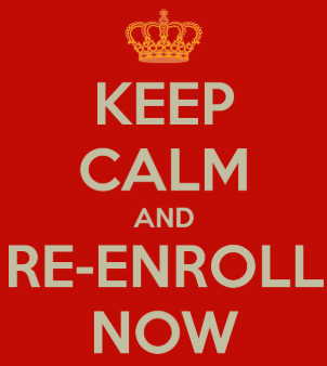 Re-enrollment time is now!