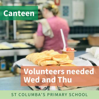 Canteen helpers - Wednesdays and Thursdays