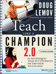 Teach Like a Champion Quick View & Growth Guide