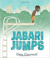 Jabari Jumps by Gaia Cornwall