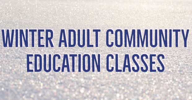 Winter Adult Community Education Classes