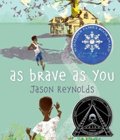 As Brave as You, by Jason Reynolds