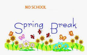 Spring Break: April 6th- April 17th