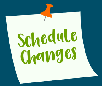 NEW Schedule Change Policy for 2019-2020