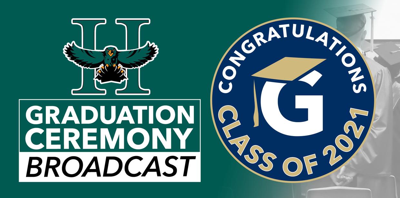 2021 HHS Graduation Ceremony - Livestream Broadcast