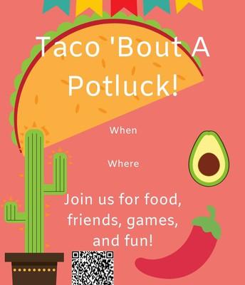 Taco 'Bout A Potluck!