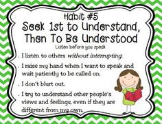 Leader In Me Habit #5 Seek First to Understand Than to Be Understood