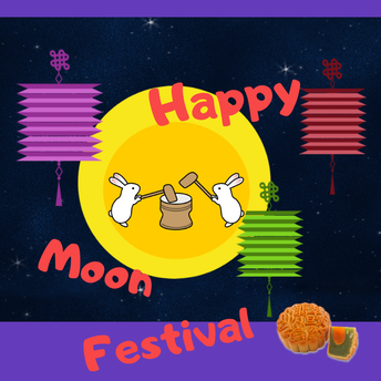 Happy Moon Festival - with a Real Space Twist - by Ms Julia Kao
