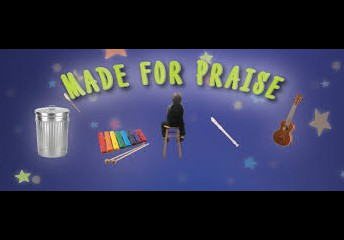 """Music and Arts Week -- """"Made for Praise"""""""