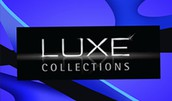 LUXE COLLECTIONS