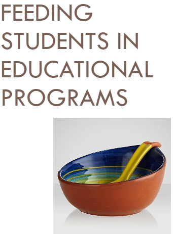 Feeding Students in Educational Programs - There's a Manual for That!
