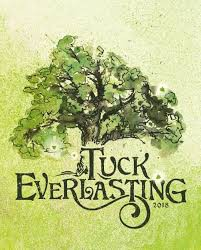 Coming Soon: Champe's Tuck Everlasting Rendition