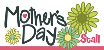 MOTHER'S DAY STALL - WEDNESDAY 8 MAY