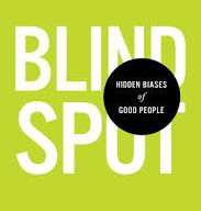 Blind Spot, the name of the book, in large white letters in front of a bright green background.  A large black circle lays on top of the title with white text that reads hidden biases of good people.