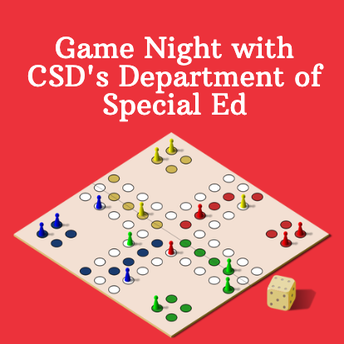 Game Night with CSD's Department of Special Education!