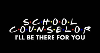 From our School Counselor