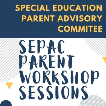 Special Education Parent Advisory Council (SEPAC)