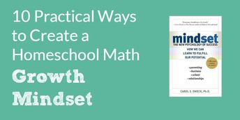 10 Practical Ways to Create a Homeschool Math Growth Mindset