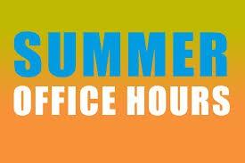 School Office - Summer Hours