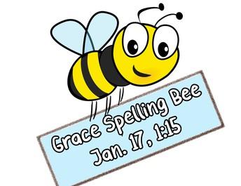 Grace Spelling Bee NEXT THURSDAY
