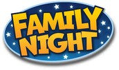FAMILY NIGHT--SAVE THE DATE!!