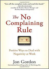 New! The No Complaining Rule
