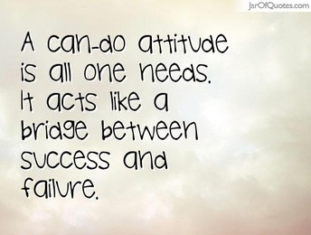 "MOTIVATING THEIR MINDSET WITH A ""CAN DO"" ATTITUDE"