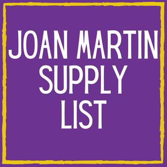 Joan Martin Supply List