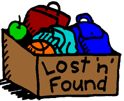 Please have your children check Lost and Found!