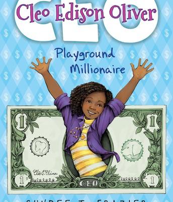 Cleo Edison Oliver: Playground Millionaire*