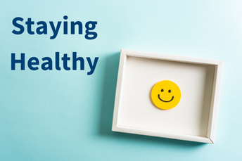 FAQ for Staying Healthy and Safe