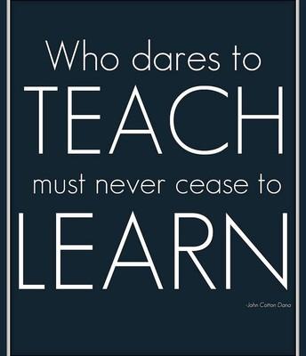 Everyone's a teacher; everyone's a student