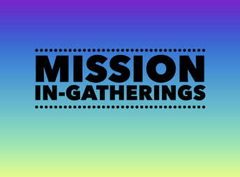 Mission In-Gatherings