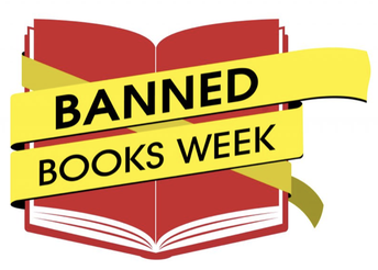 MORE ITEMS FOR CELEBRATING BANNED BOOKS WEEK