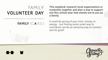 CHARACTER STRONG: Family Dare: Family Volunteer Day