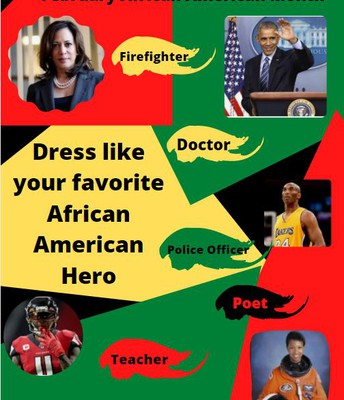 Remember to Dress tomorrow for African American Hero Day!