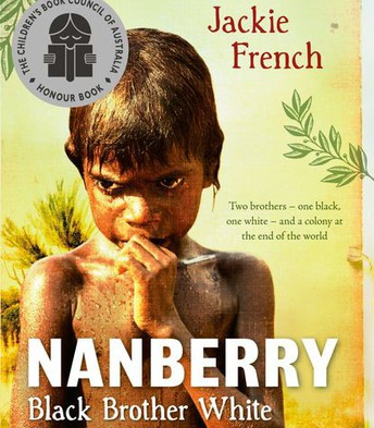 Nanberry Black Brother White by Jackie French
